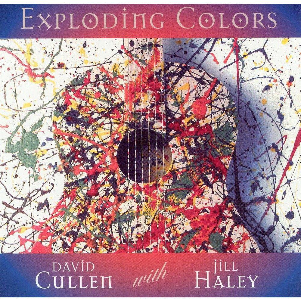 David Cullen/Jill Haley - Exploding Colors