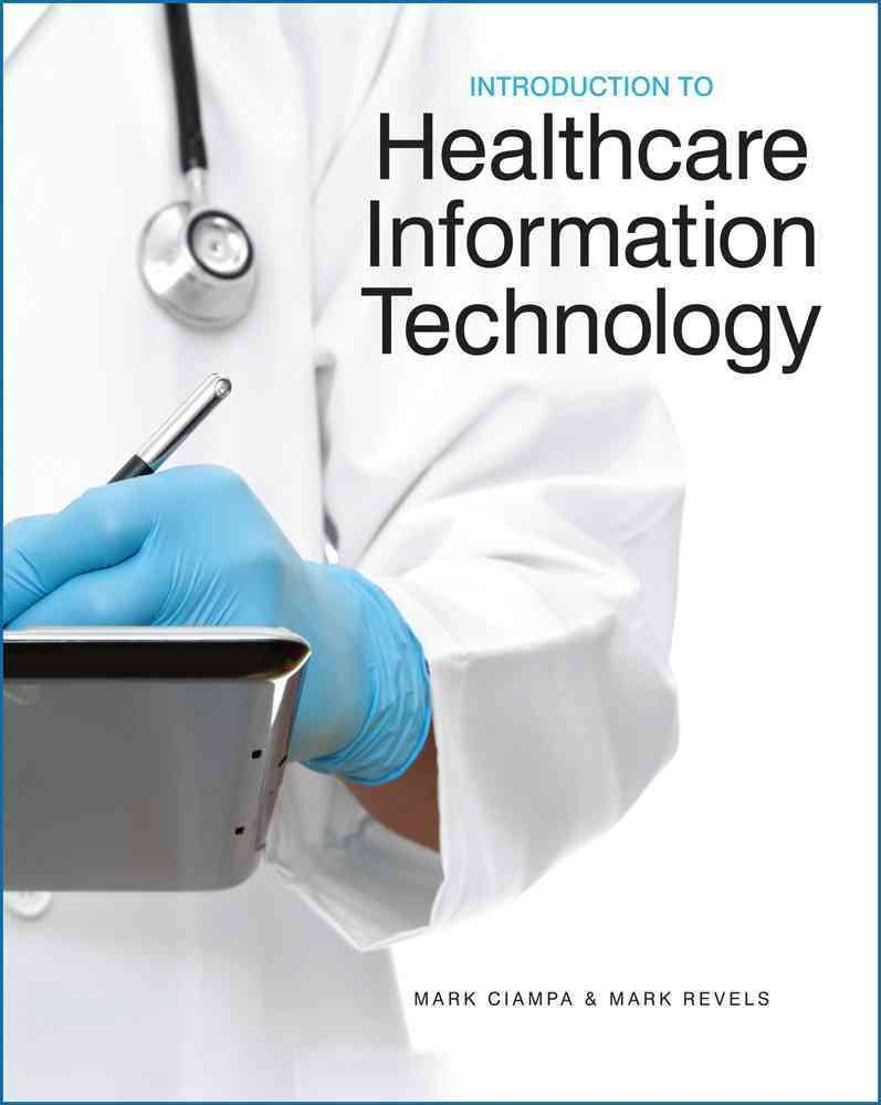 Introduction To Healthcare Information Technology Information