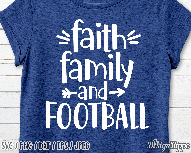 Faith family football svg, Faith family and football svg