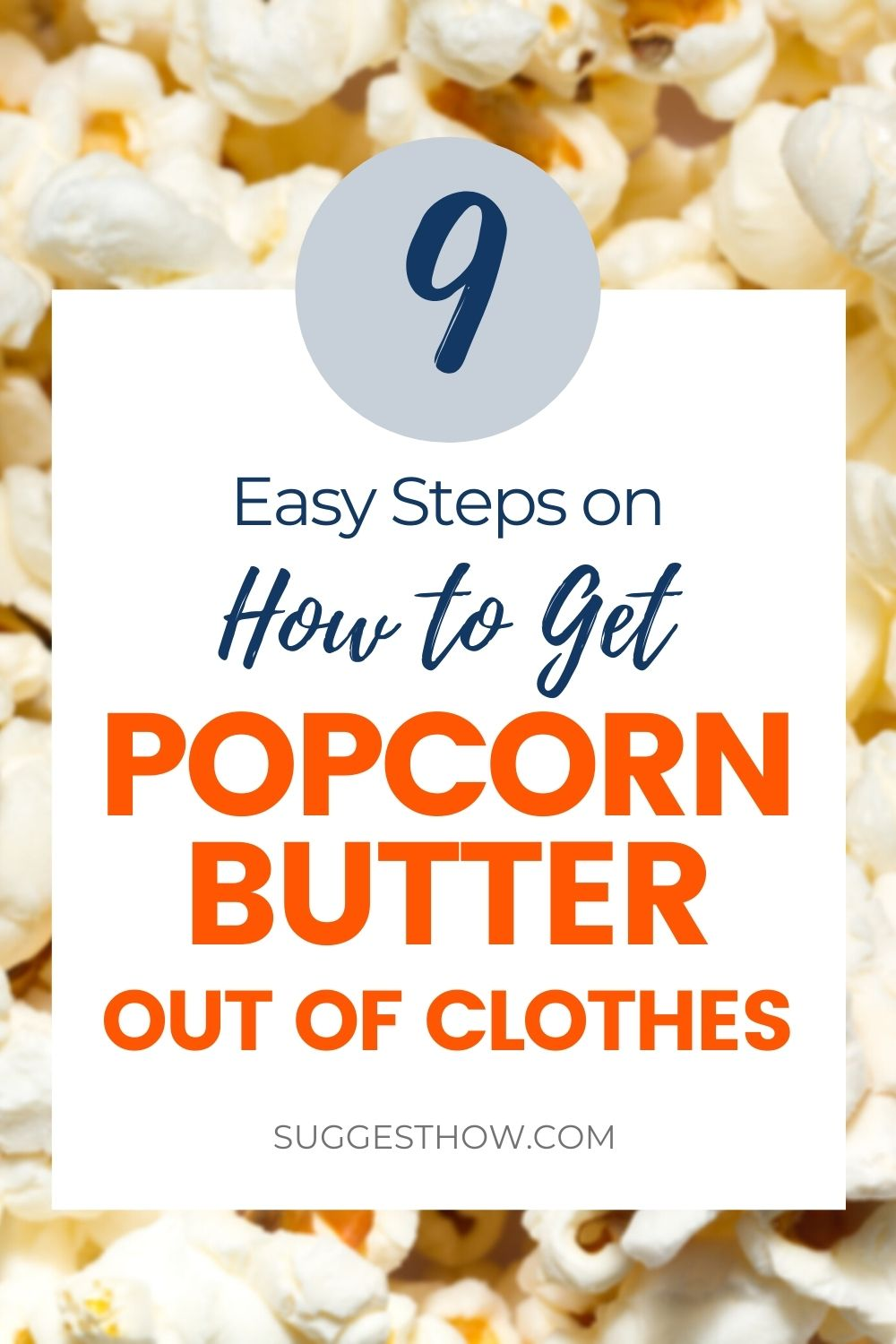 e0dc68db853cc40886804329de9c506b - How To Get Popcorn Butter Stains Out Of Clothes