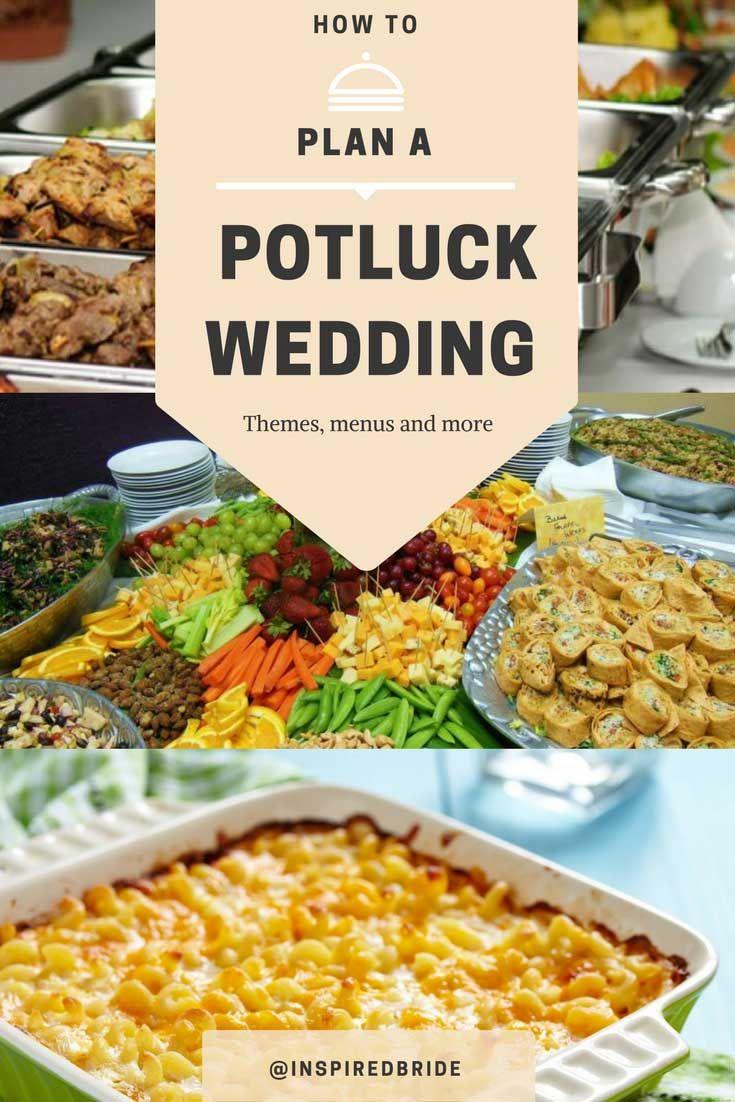 How to Plan a Potluck Wedding   Potluck wedding reception ...