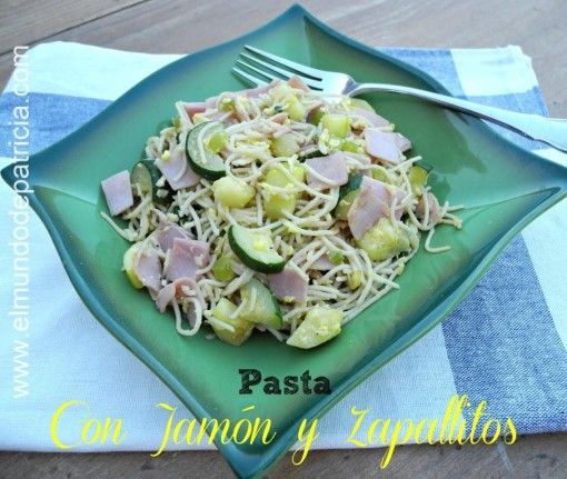 Pasta con Jamón y Zapallitos