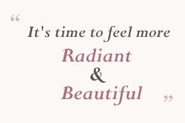 Its Time To Feel More Radiant Beautiful Feel Confident In Your