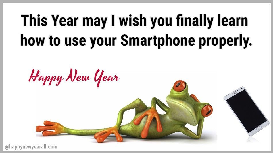 Funny New Year Quotes Happy New Year Is On Its Way So Cheer Yourself Up With New Year Quotes Funny Hilarious Quotes About New Year Happy New Year Quotes Funny