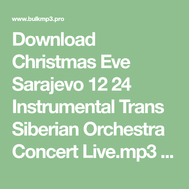 Download Christmas Eve Sarajevo 12 24 Instrumental Trans Siberian Orchestra C… (With images ...