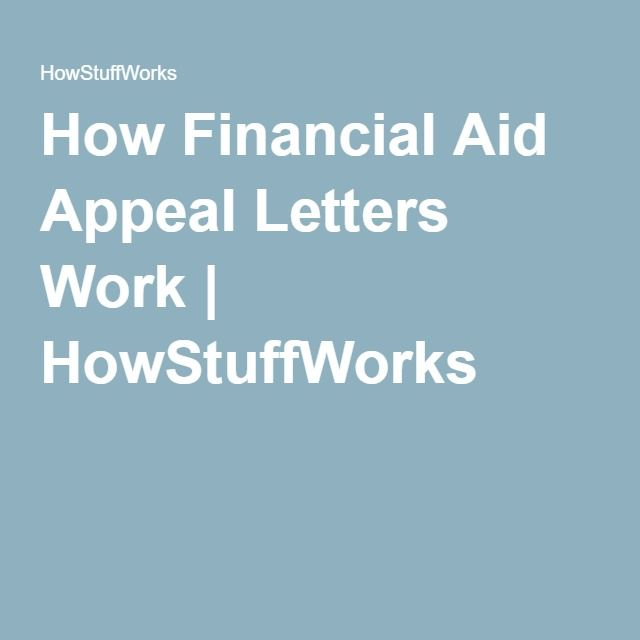 How Financial Aid Appeal Letters Work  College College Planning