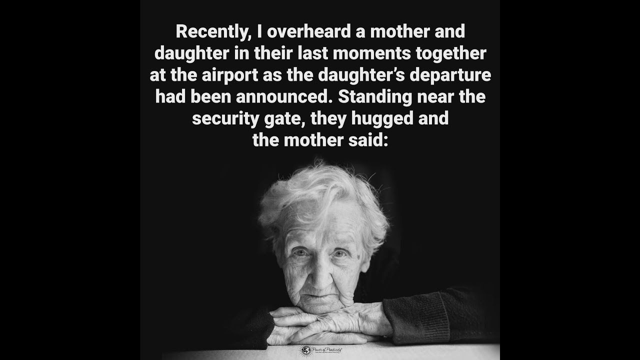 A Heartwarming Story About A Mother Saying Goodbye To Her Daughter At The Airport I Wish You Enough Goodbye Quotes Mother Quotes