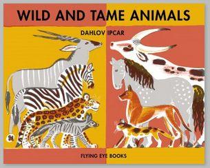 The World Of Dahlov Ipcar Tame Animals Animal Book Animals