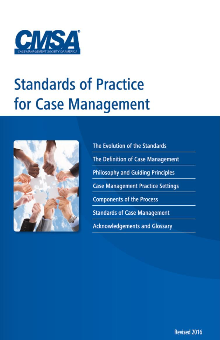 CMSA's Standards of Practice for Case Management, 2016