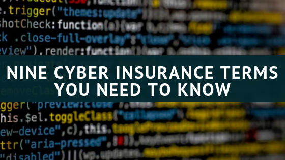 Nine Cyber Insurance Terms You Need To Know With Images Best
