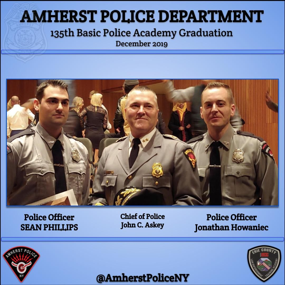 Buffalo Ny Newly Trained Amherst Police Officers Are Now In Uniform And Are Ready To Patrol Our C Police Academy Police Academy Graduation Police Officer