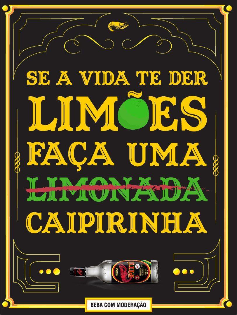 Se A Vida Te Der Limões If Life Gives You Lemons