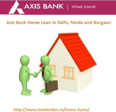 Online Apply For A Home Loan From Axis Bank That Provide Home Loan