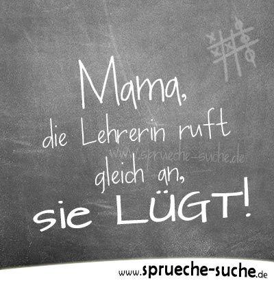 Mama Die Lehrerin Ruft Gleich An 1000 Und Ein Witziger Süßer
