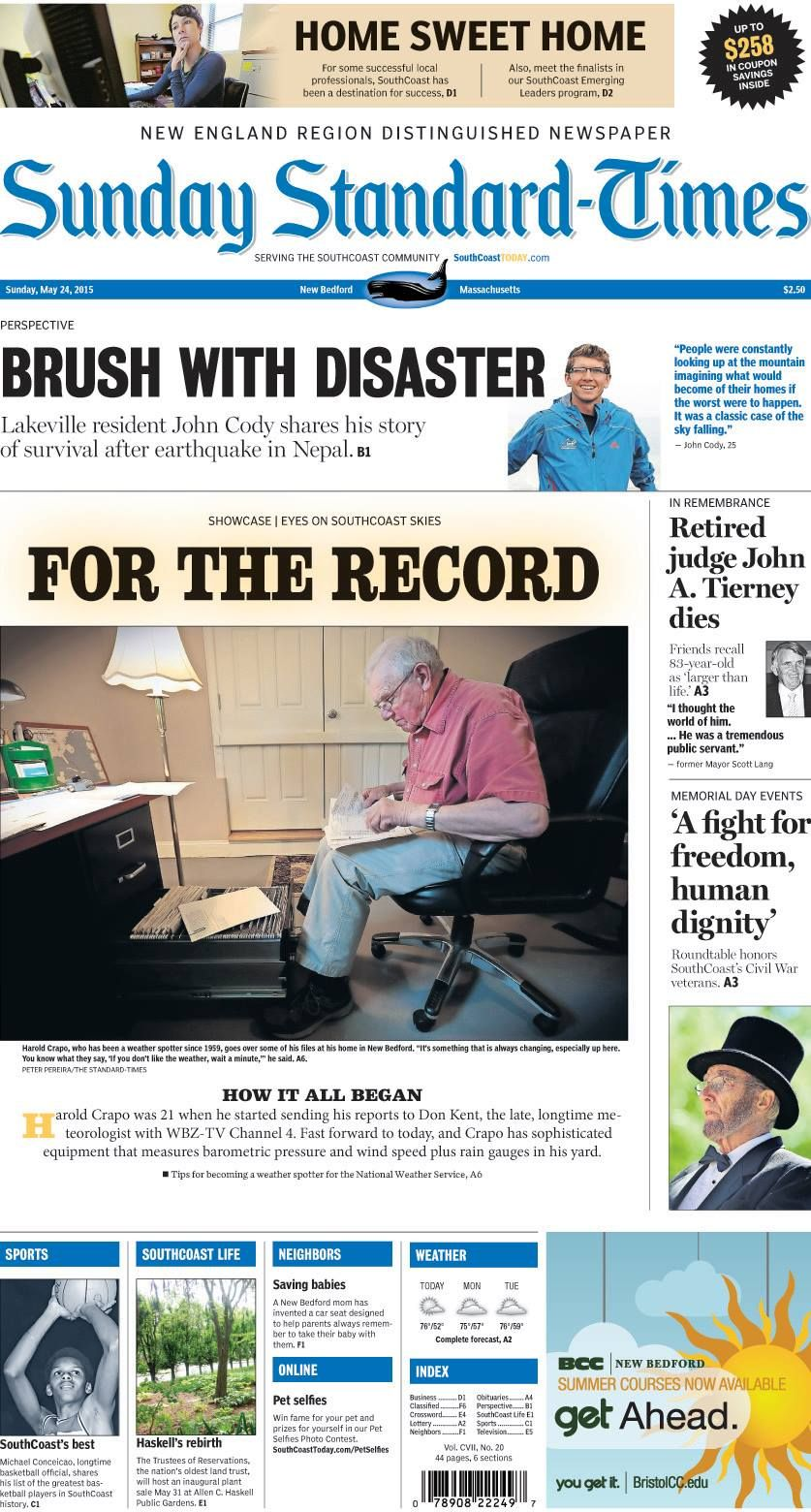 The Standard-Times. May 24, 2015.  Lakeville man shares how he survived earthquake in Nepal; New Bedford man has been recording SouthCoast's weather since 1959; friends remember retired judge John Tierney; New Bedford mom creates car seat to save babies and more!