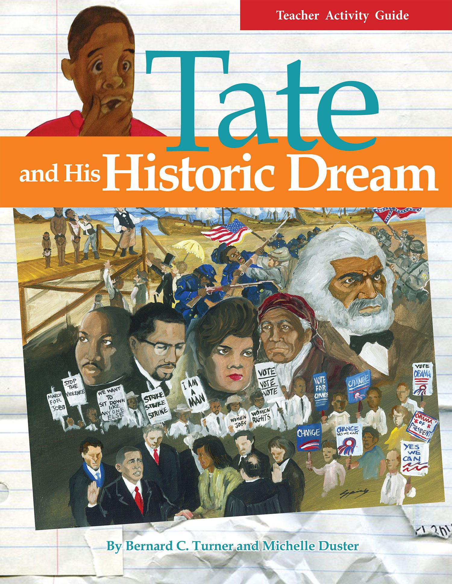 Teacher Activity Guide For Tate And His Historic Dream