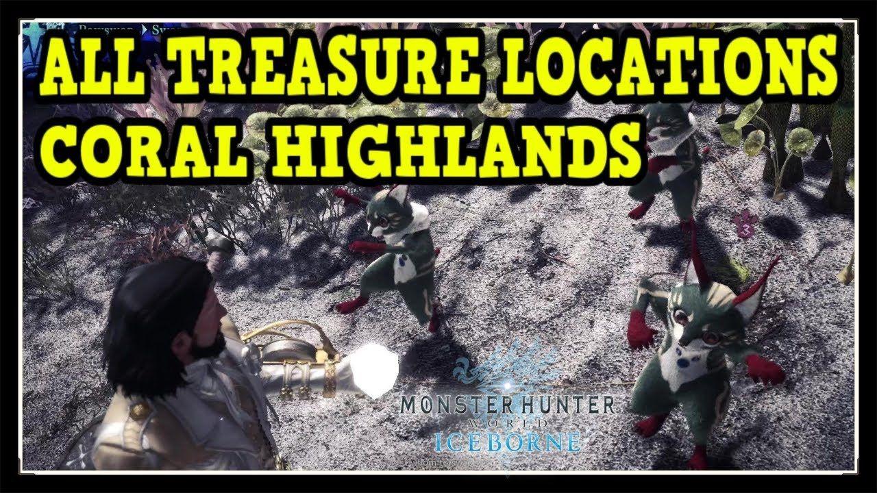 Mhw iceborne coral highlands all treasure locations
