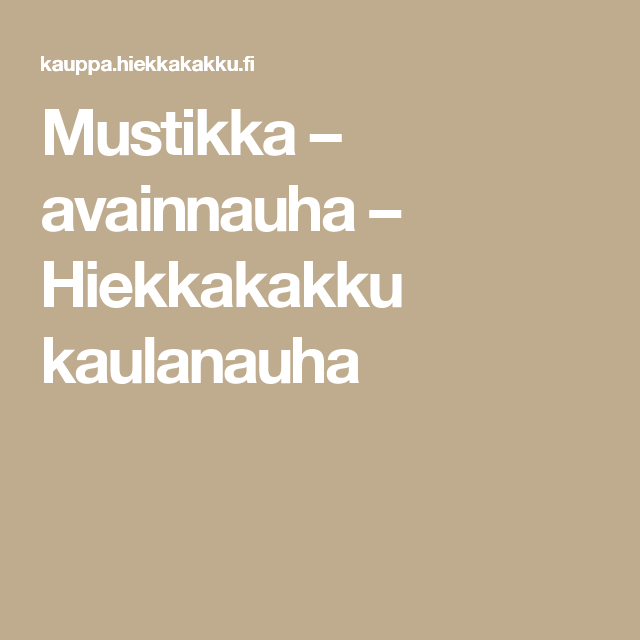 Mustikka – avainnauha – Hiekkakakku kaulanauha