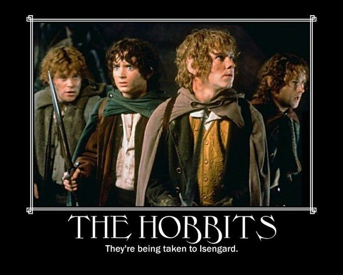 Image 33302 They Re Taking The Hobbits To Isengard The Hobbit Movies Fantasy Films Memes