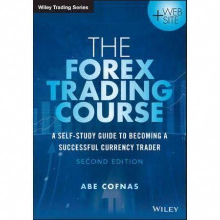 The Forex Trading Course A Self Study Guide To Becoming Successful Currency Trader Forextrading Yoforextradingman Forextradingbasics