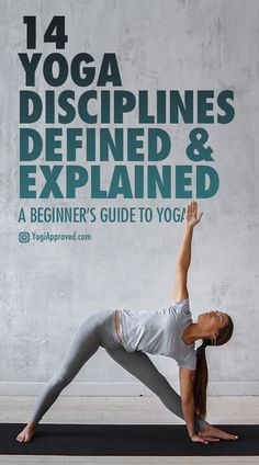 A Beginner's Guide to Yoga: 14 Yoga Disciplines Defined and Explained