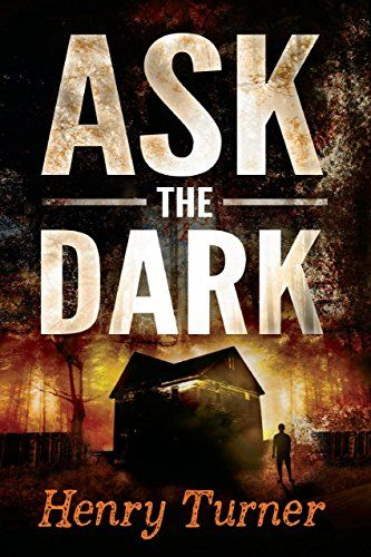 Ask the Dark by Henry Turner http://www.amazon.com/dp/B00M6GM8I8/ref=cm_sw_r_pi_dp_jLEWwb0945YX3