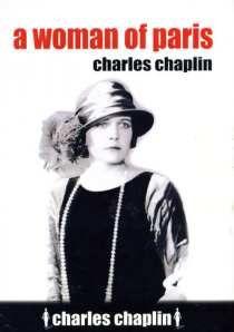 Chaplin in Review PART II A Woman in Paris Chaplin
