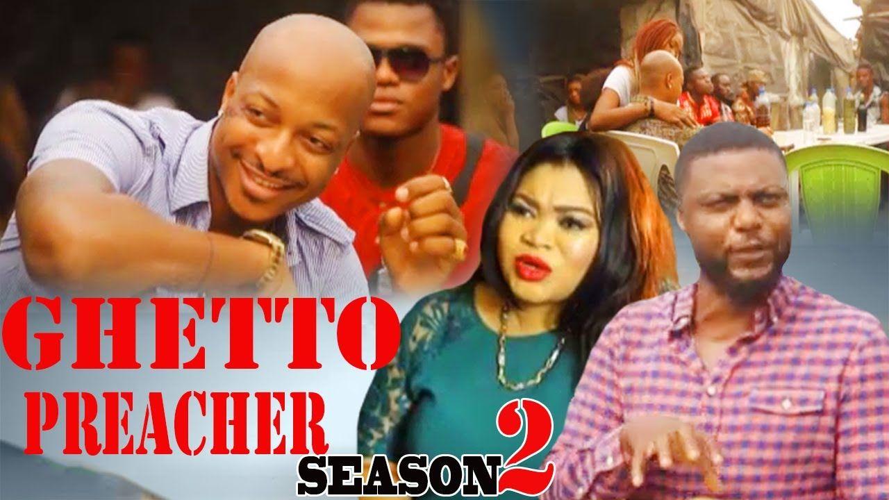 Ghetto preacher season 2 2017 latest nigerian nollywood