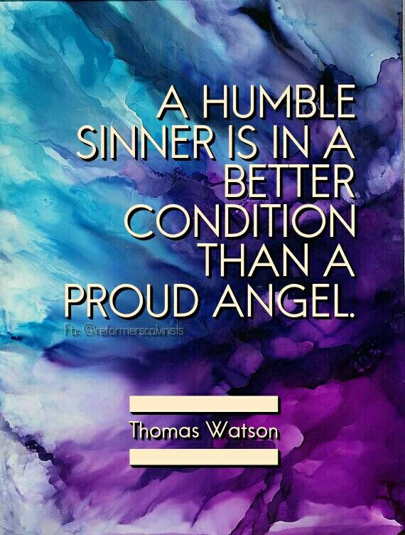 Christian Quotes Thomas Watson Quotes Humility Pride From