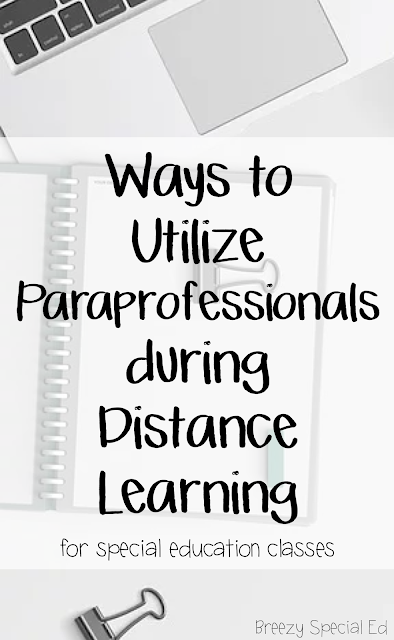 How to Utilize Paraprofessionals during Distance Learning