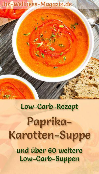 Gesunde Paprika-Karotten-Suppe: Vegetarisches Low-Carb-Rezept für eine vegane, kalorienarme Suppe zum Abnehmen. Einfach, schnell und super lecker ... #suppen
