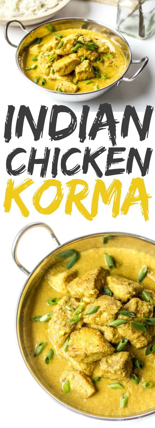 spiced Chicken Korma is the stuff dreams are made of. Loosen up those pants and make this delectable Indian dish at home!