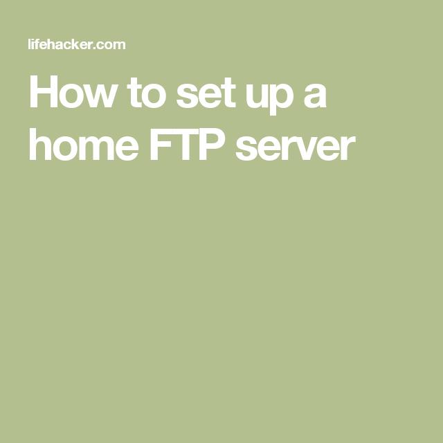 how to setup home ftp