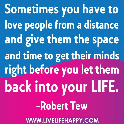 Sometimes You Have To Love People From A Distance | Quotes ...