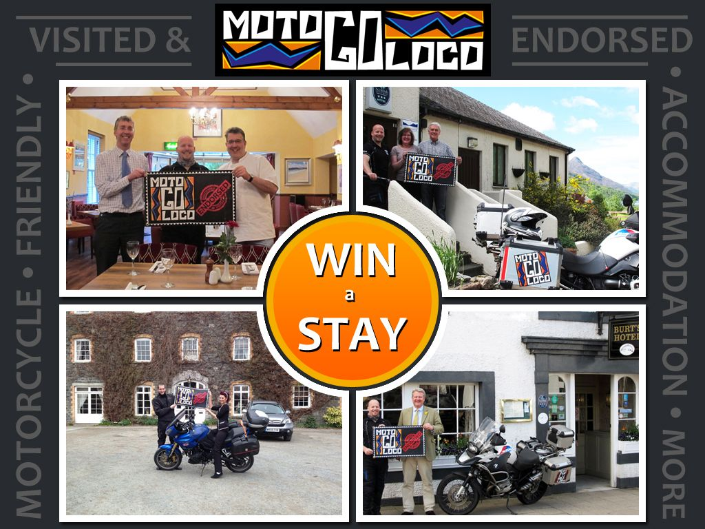 Win a free stay at your choice of: Burts Hotel, Melrose MacDonald Hotel, Kinlochleven Selkirk Arms Hotel, Kirkcudbright Brynafon Hotel, Rhayader  http://www.motogoloco.com/blog/events/competition-mglukp1300005/