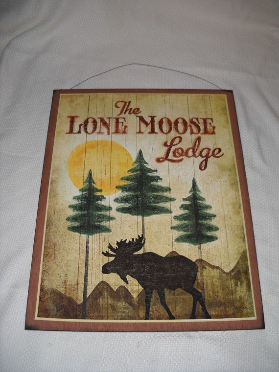 The Lone Moose Lodge Wooden Wall Art Sign Lake Cabin Camper Decor ...
