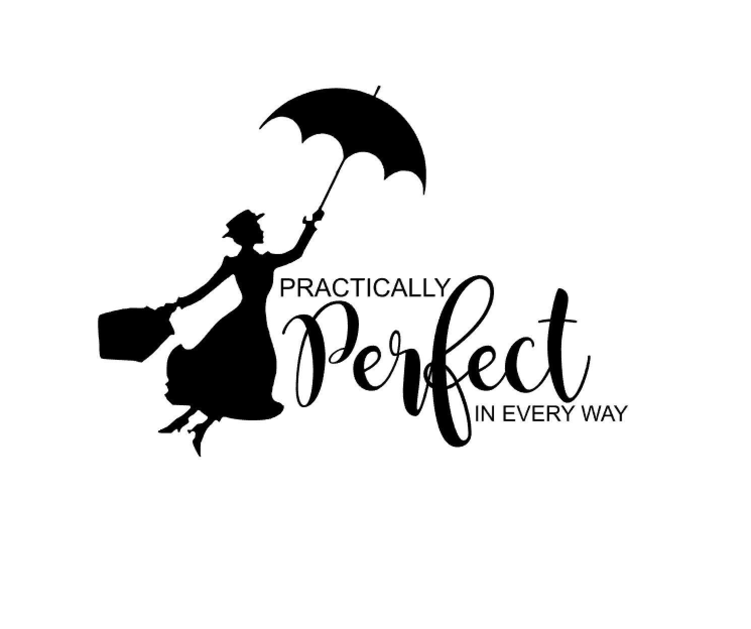 Practically Perfect in Every Way  Mary Poppins Matching Mother Daughter Family Disney World Disney Iron On Vinyl Decal for T Shirt 318 by HappyCutsStudio on Etsy Source b...
