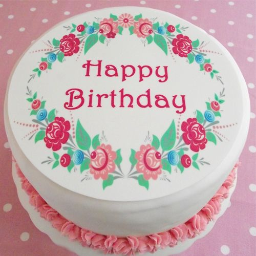 Birthday Wishes Flower Cake Pastel: Happy Birthday Cake Images And Pictures