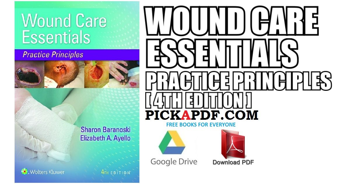 This Article Contains Wound Care Essentials Practice Principles 4th