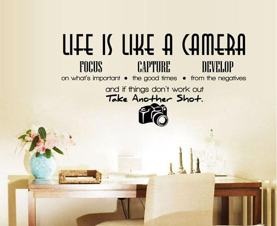 life is like a camera vinyl wall decals wall sticker quotes sayings