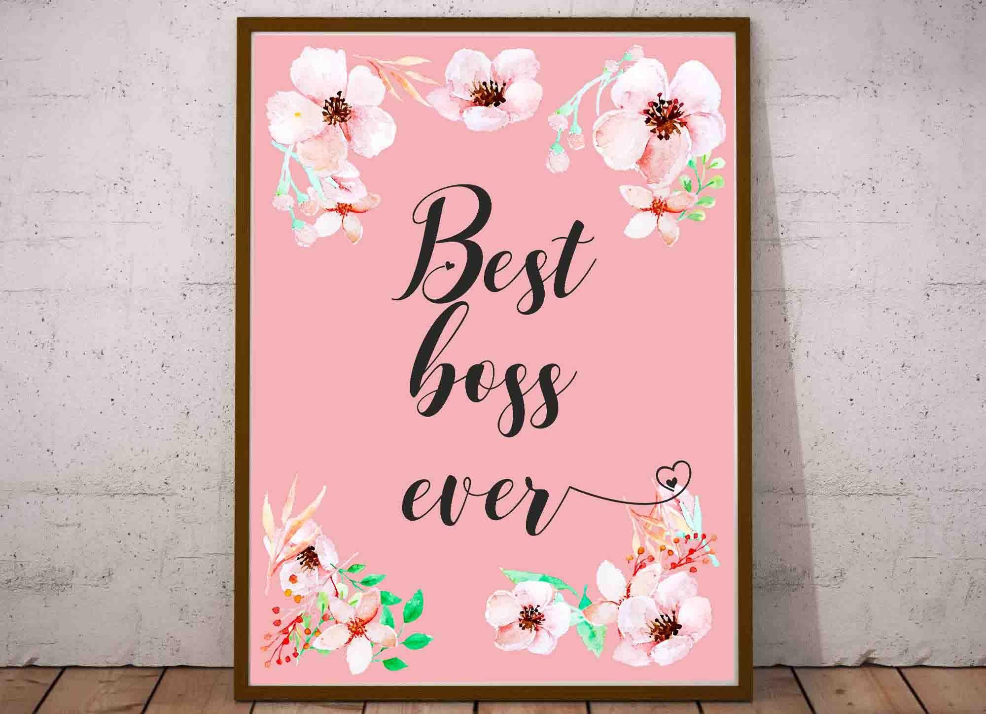 Best boss ever best boss print female boss gift female