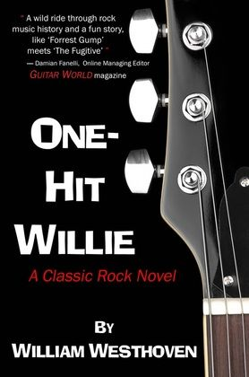 "MUSIC, MURDER, MYSTERY AND MAYHEM ~ ""One-Hit Willie"" by William Westhoven"