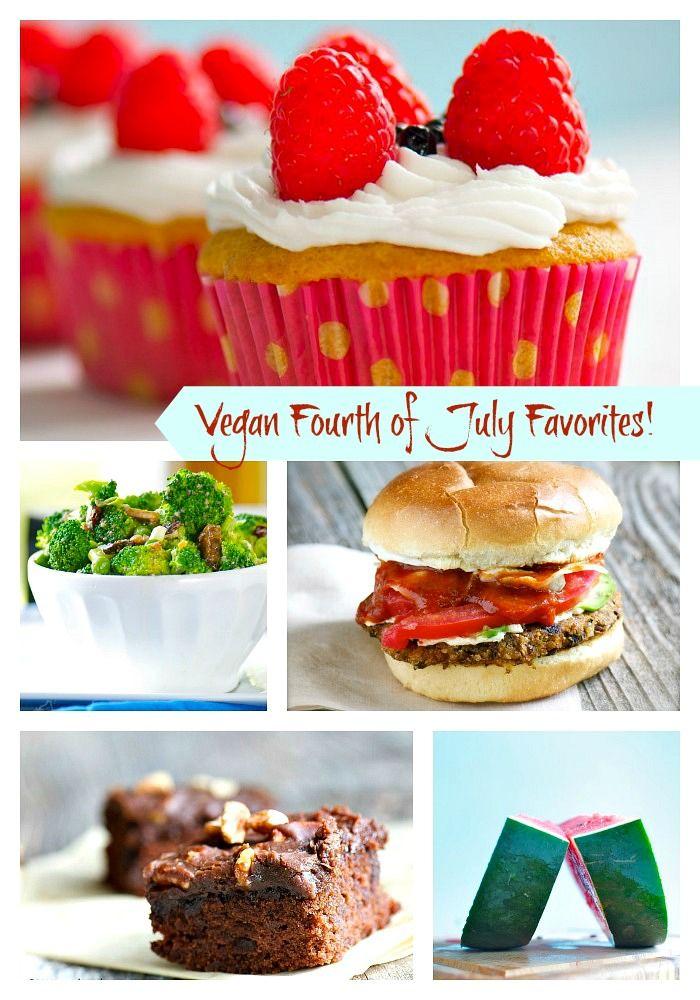 Vegan Fourth Of July Favorite Eats Vegan Recipes
