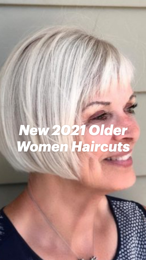 New 2021 Older Women Haircuts