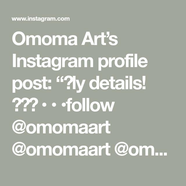Omoma Art S Instagram Profile Post Ly Details Follow Omomaart Omomaart Omomaart Omomaart Instagram Art Instagram Profile