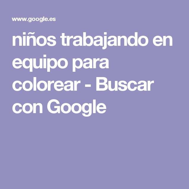 niños trabajando en equipo para colorear - Buscar con Google