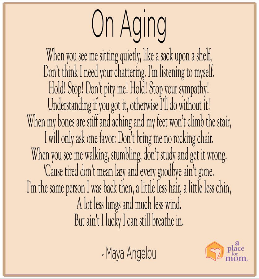 Poem: On Aging by Maya Angelou | Aging and Inspirational ...