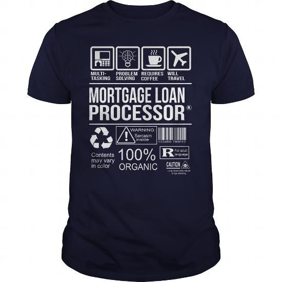 AWESOME TEE FOR MORTGAGE LOAN PROCESSOR T-SHIRTS, HOODIES