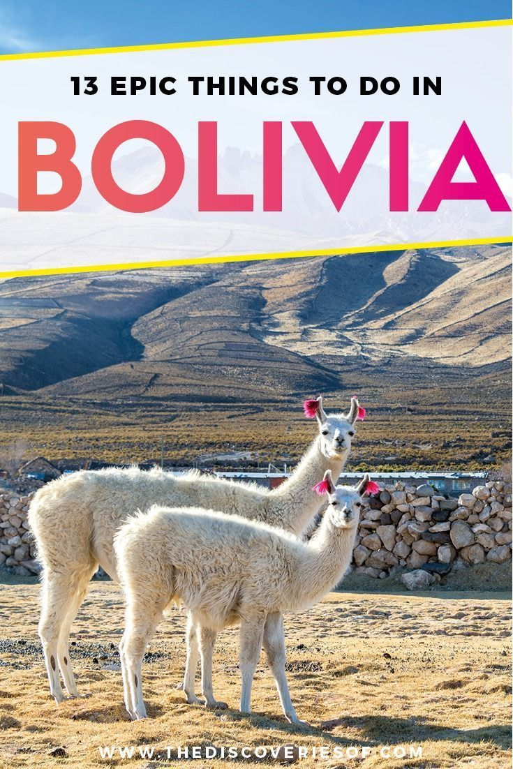 13 Unmissable Places to Visit in Bolivia #travelbugs