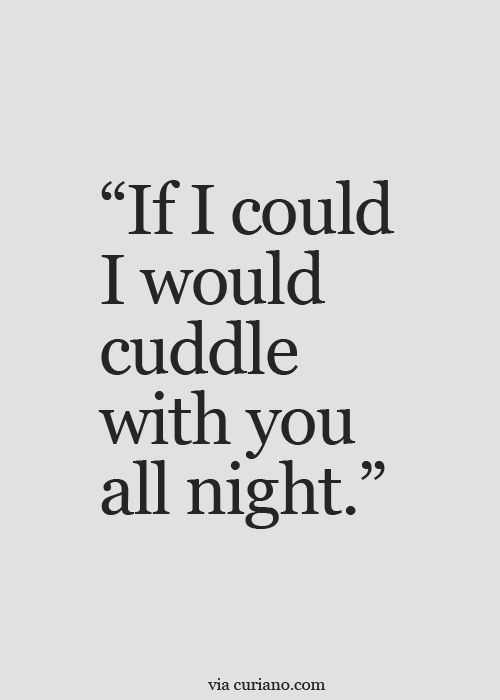 need cuddles quotes